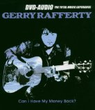 Can I Have My Money Back Lyrics Rafferty Gerry