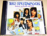Believe In Rock And Roll Lyrics REO Speedwagon