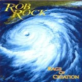 Rage Of Creation Lyrics Rob Rock