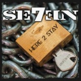 Here 2 Stay Lyrics Se7en