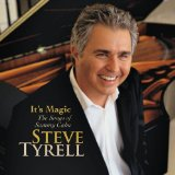 It's Magic: The Songs Of Sammy Cahn Lyrics Steve Tyrell