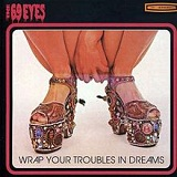 Wrap Your Troubles In Dreams Lyrics The 69 Eyes