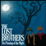 The Passing of the Night Lyrics The Lost Brothers