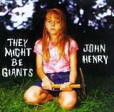 John Henry Lyrics They Might Be Giants