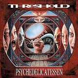 Psychedelicatessen Lyrics Threshold