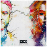I Want You to Know (Single) Lyrics Zedd