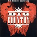 Buffalo Skinners Lyrics Big Country