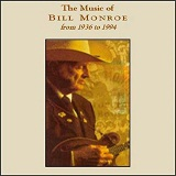 The Music Of Bill Monroe Lyrics Bill Monroe