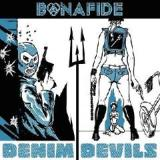 Denim Devils Lyrics Bonafide