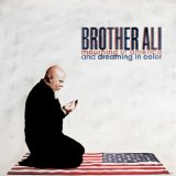 Mourning In America and Dreaming In Color Lyrics Brother Ali