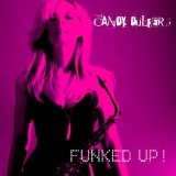Funked Up! Lyrics Candy Dulfer
