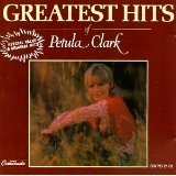 Greatest Hits Of Petula Clark Lyrics Clark Petula
