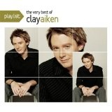 Playlist: The Very Best Of Clay Aiken Lyrics Clay Aiken