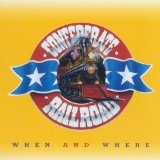 When And Where Lyrics Confederate Railroad