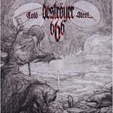 Cold Steel... For An Iron Age Lyrics Destroyer 666