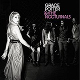 Grace Potter & The Nocturnals Lyrics Grace Potter & The Nocturnals