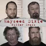 Killer Grass Lyrics Hayseed Dixie