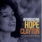 Introducing Hope Clayton Lyrics Hope Clayton & Bill Nelson