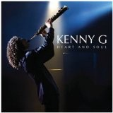 Heart And Soul Lyrics Kenny G