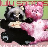 Miscellaneous Lyrics Lulu Santos