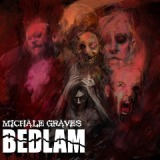 Bedlam Lyrics Michale Graves