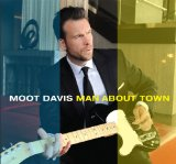 Man About Town Lyrics Moot Davis