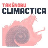 Climactica Lyrics Takenobu