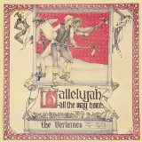 Hallelujah All the Way Home Lyrics The Verlaines
