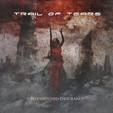Bloodstained Endurance Lyrics Trail Of Tears