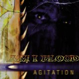 Agitation Lyrics Am I Blood