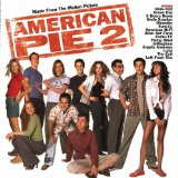 Miscellaneous Lyrics American Pie 2 Soundtrack