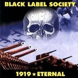1919 Eternal Lyrics Black Label Society