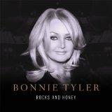 Rocks and Honey Lyrics Bonnie Tyler