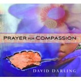 Prayer For Compassion Lyrics David Darling