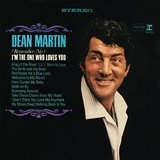 (Remember Me) I'm The One Who Loves You Lyrics Dean Martin