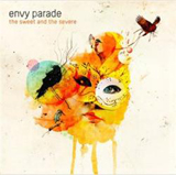The Sweet And The Severe Lyrics Envy Parade