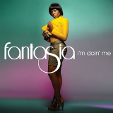 I'm Doin' Me (Single) Lyrics Fantasia Barrino