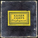 Employment Lyrics Kaiser Chiefs