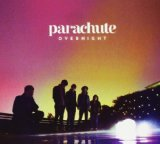 Overnight Lyrics Parachute