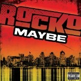 Maybe (Single) Lyrics Rocko