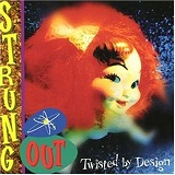 Twisted By Design Lyrics Strung Out