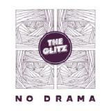 No Drama Lyrics The Glitz