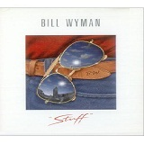 Stuff Lyrics Bill Wyman