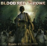 Souls Of Damnation Lyrics Blood Red Throne
