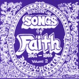 Homespun Songs of Faith: 1861-1865, Volume 2 Lyrics Bobby Horton