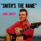 Smith's The Name Lyrics Carl Smith