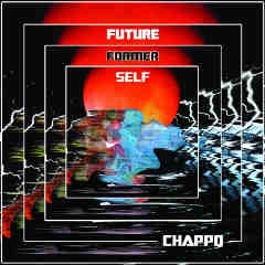 Future Former Self Lyrics Chappo