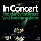 In Concert Lyrics Clancy Brothers