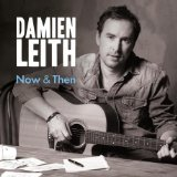 Now & Then Lyrics Damien Leith