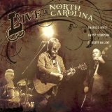 Live In NC Lyrics Darrell Scott, Danny Thompson & Kenny Malone